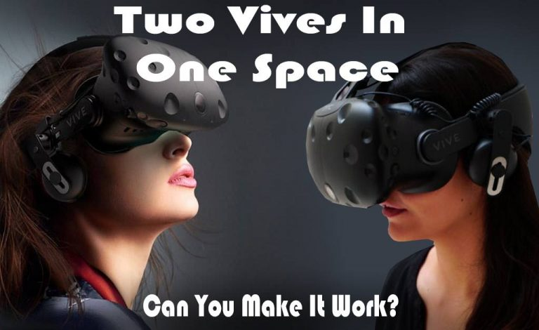 Using Multiple HTC Vives in a Single Play-Space